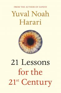 The Digest - A.I 21st Lessons for the 21st Century, Yuval Noah Harari